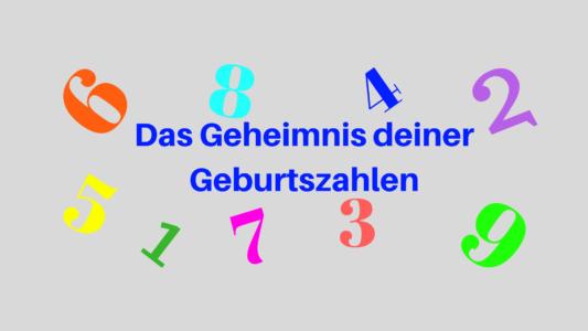 Das Geheimnis deiner Geburtsahlen, Numerologie, Zahlen